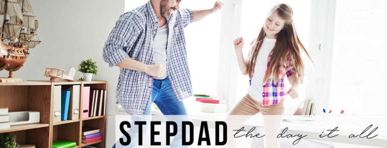 Stepdad Story the Day It All Made Sense
